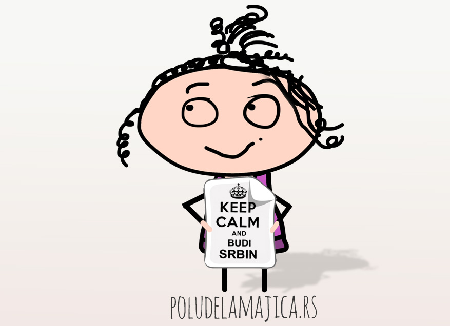 Majice sa smesnim natpisima - Keep Calm And Budi Srbin - poludelamajica