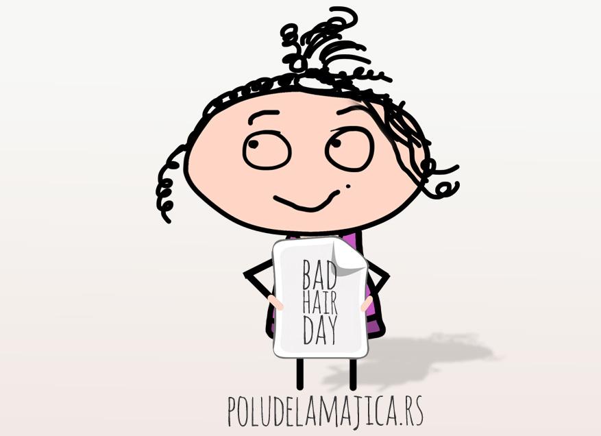 Majice sa smesnim natpisima po zelji - Bad Hair Day - poludelamajica