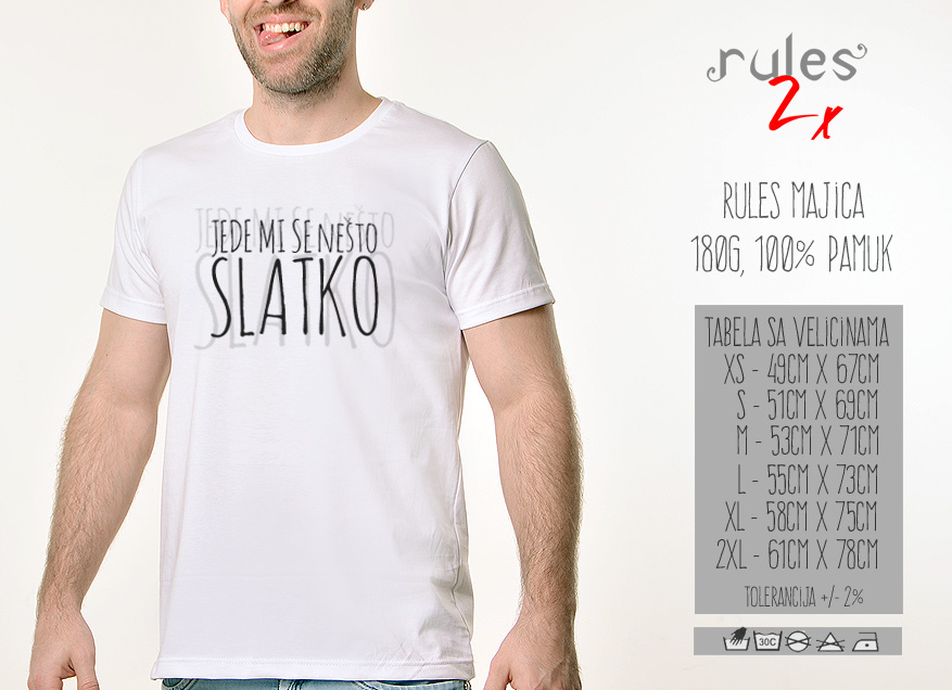 Muska Rules Majica sa natpisom - Jede Mi Se Nesto Slatko - Tabela velicina