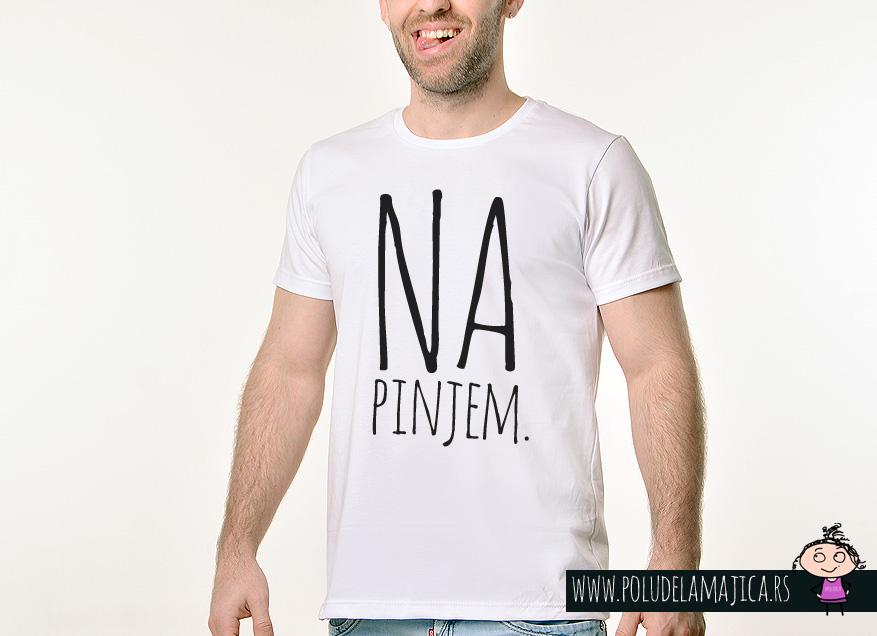 Muska Rules Majica sa natpisom Napinjem - poludelamajica