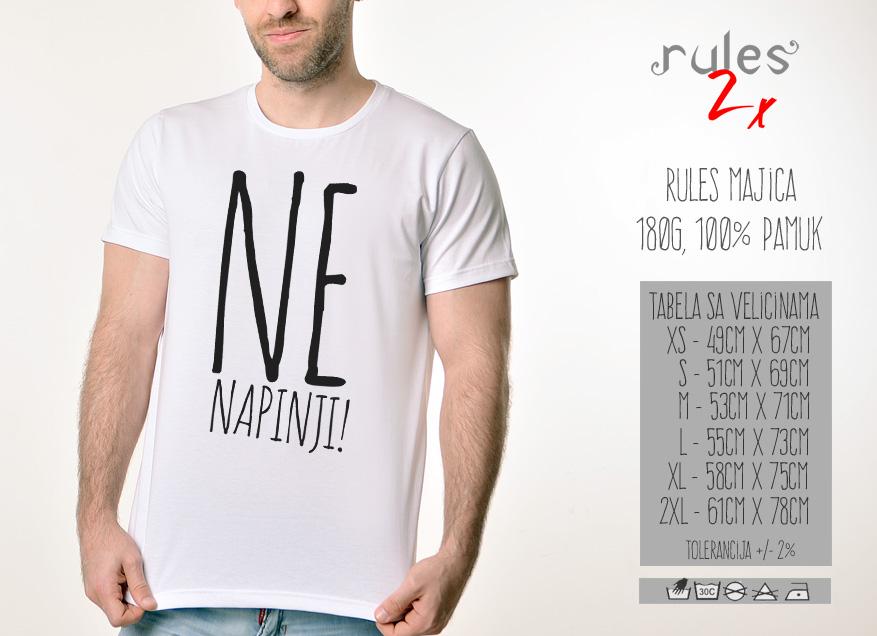 Muska Rules Majica sa natpisom Ne Napinji - Tabela Velicina