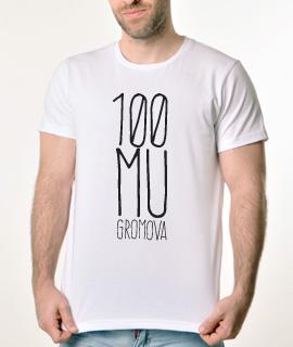 Muska Rules majica sa natpisom 100 Mu Gromova - Proizvod
