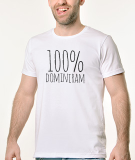 Muska Rules majica sa natpisom 100% dominiram - Proizvod