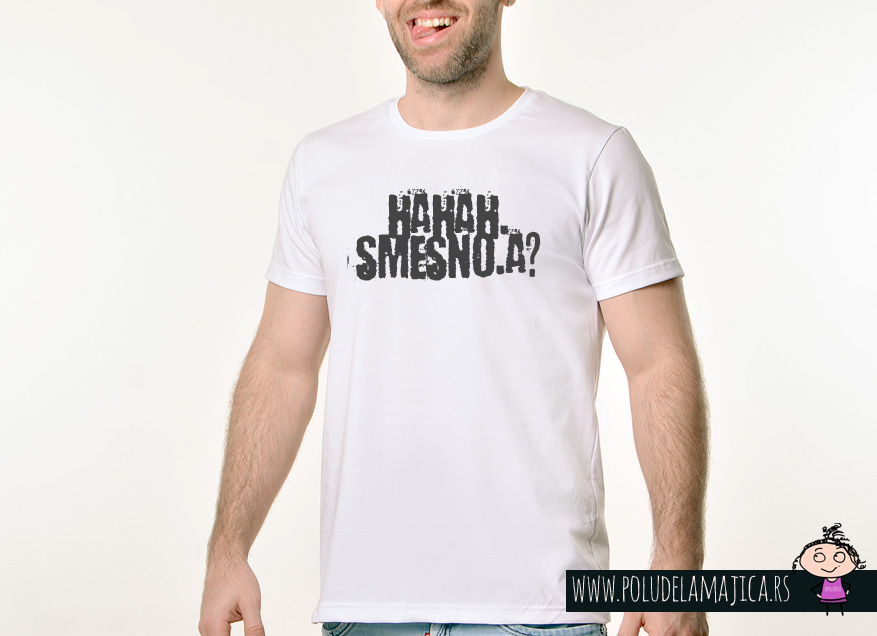 Muska Rules majica sa natpisom Hahah Smesno a - poludelamajica