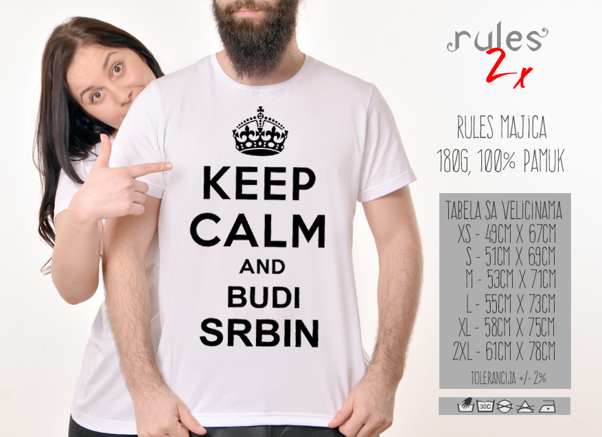 Muska Rules majica sa natpisom Keep Calm And Budi Srbin -  Tabela velicina