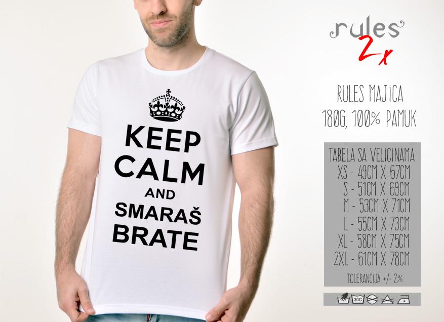 Muska Rules majica sa natpisom Keep Calm And Smaras Brata -  Tabela velicina