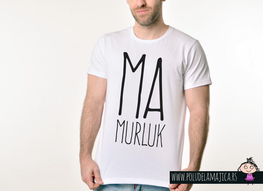 Muska Rules majica sa natpisom Mamurluk -  poludelamajica