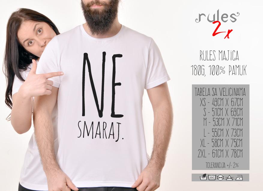 Muska Rules majica sa natpisom Ne Smaraj - Tabela velicina