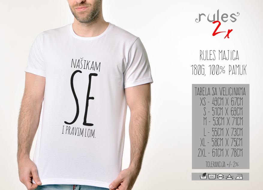 Rules muska majica sa natpisom Nasikam Se I Pravim Lom - Tabela velicina