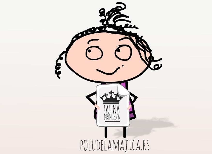 Tatina Princeza - poludelamajica