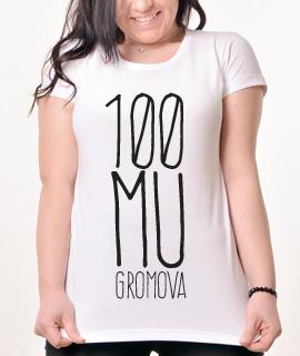 Zenska Rules majica sa natpisom 100 Mu Gromova - Proizvod