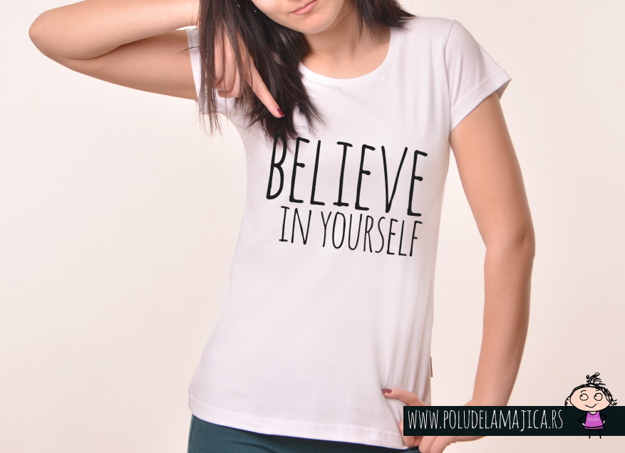 Zenska Rules majica sa natpisom Believe in yourself - poludelamajica