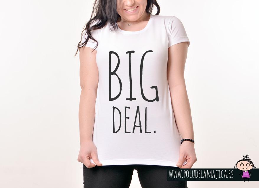 Zenska Rules majica sa natpisom Big Dea - poludelamajica
