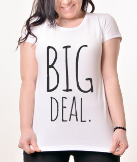 Zenska Rules majica sa natpisom Big Deal - Proizvod