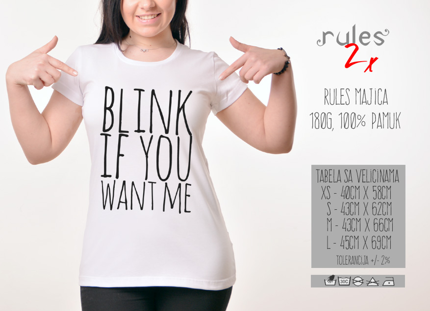 Zenska Rules majica sa natpisom Blink If you Want Me -  Tabela velicina