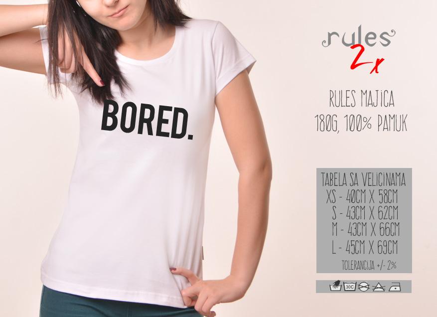 Zenska Rules majica sa natpisom Bored - Tabela velicina