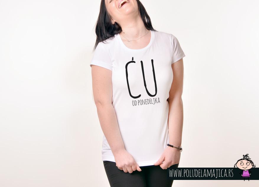 Zenska Rules majica sa natpisom CU od ponedeljka - poludelamajica