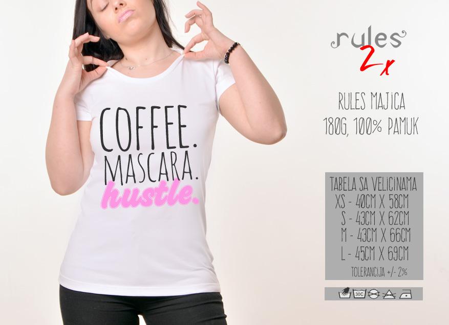 Zenska Rules majica sa natpisom Coffee Mascara Hustle - Tabela velicina