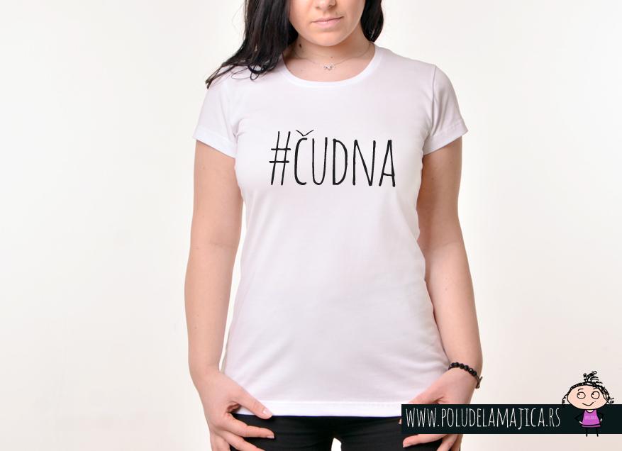 Zenska Rules majica sa natpisom Cudna - poludelamajica