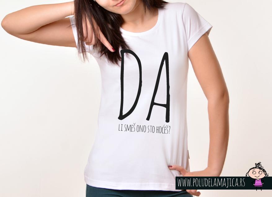 Zenska Rules majica sa natpisom Da li smes ono sto hoces - poludelamajica