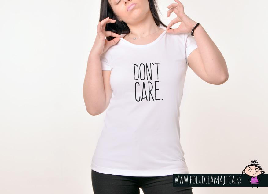 Zenska Rules majica sa natpisom Dont Care - poludelamajica