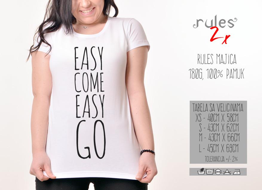 Zenska Rules majica sa natpisom Easy Come Easy Go -  Tabela velicina