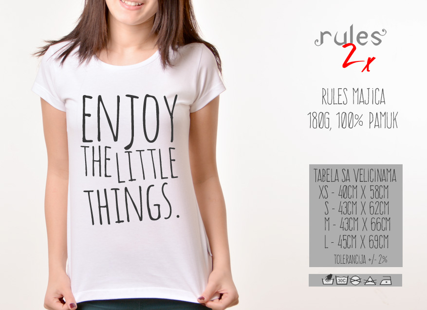 Zenska Rules majica sa natpisom Enjoy Little Things - Tabela velicina