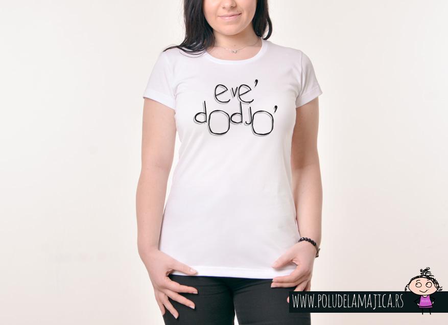 Zenska Rules majica sa natpisom Eve Dodjo - poludelamajica