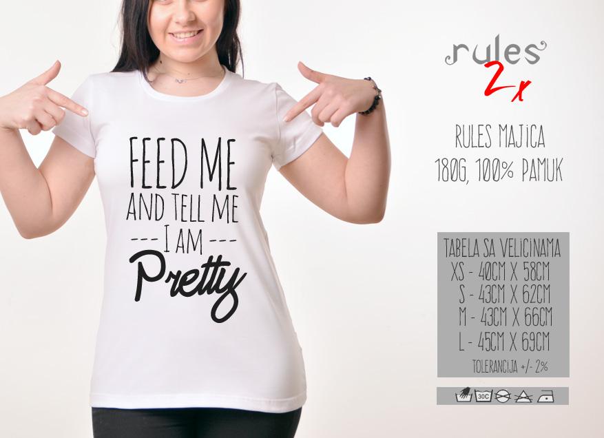 Zenska Rules majica sa natpisom Feed Me And Tell Me - Tabela velicina