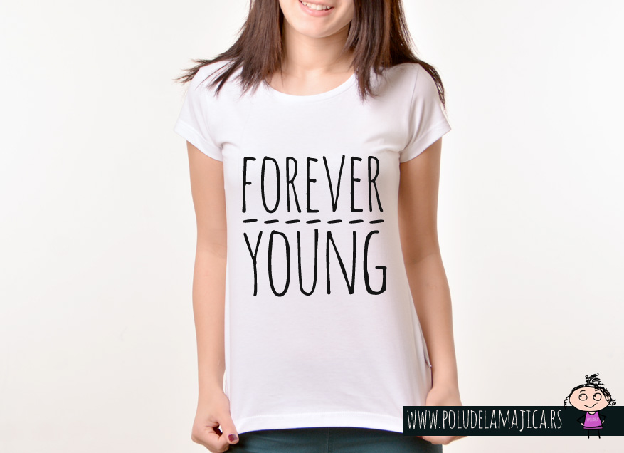 Zenska Rules majica sa natpisom Forever Young - poludelamajica