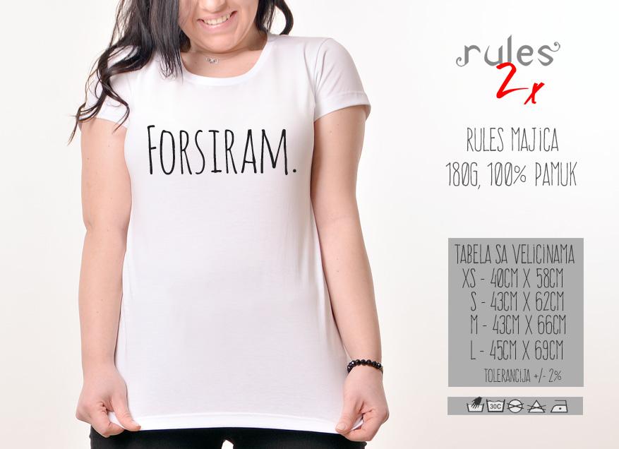 Zenska Rules majica sa natpisom Forsiram - Tabela velicina