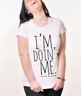 Zenska Rules majica sa natpisom I am Doin Me - Proizvod