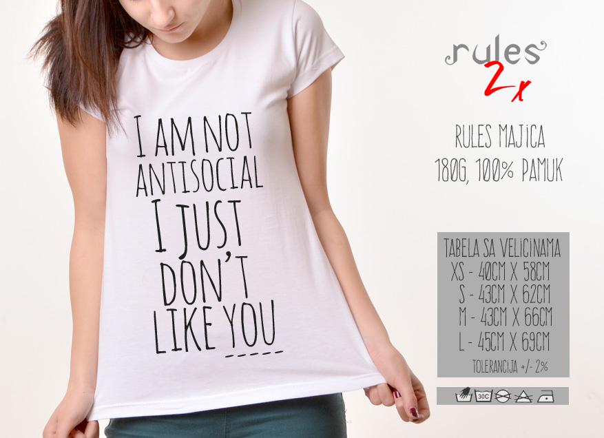 Zenska Rules majica sa natpisom I am not Antisocial I just dont like You - Tabela velicina