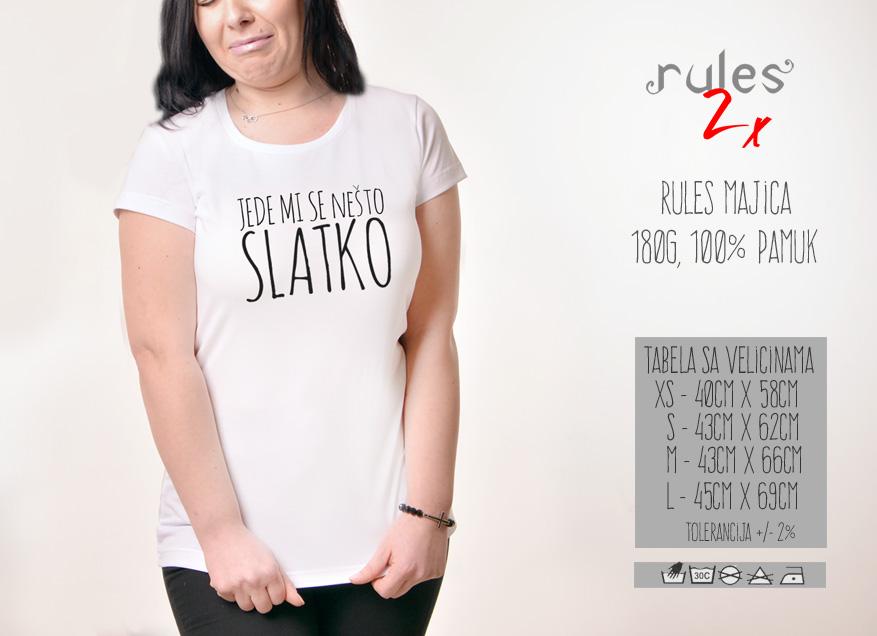 Zenska Rules majica sa natpisom Jede Mi Se Nesto Slatko - Tabela velicina