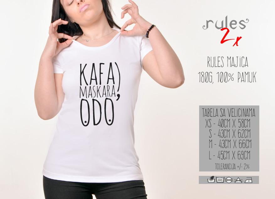 Zenska Rules majica sa natpisom Kafa Maskara Odo - Tabela velicina