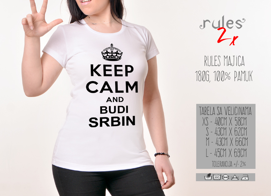 Zenska Rules majica sa natpisom Keep Calm and budi srbin-  Tabela velicina