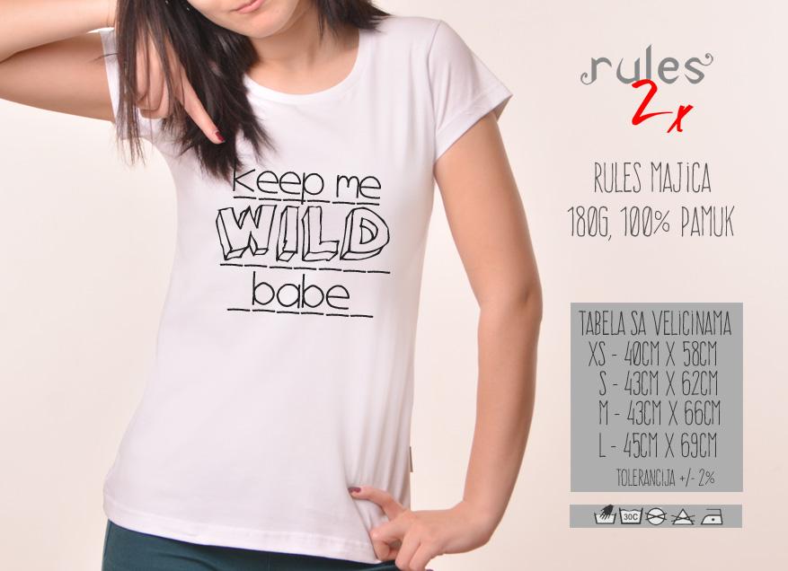 Zenska Rules majica sa natpisom Keep Me Wild - Tabela velicina