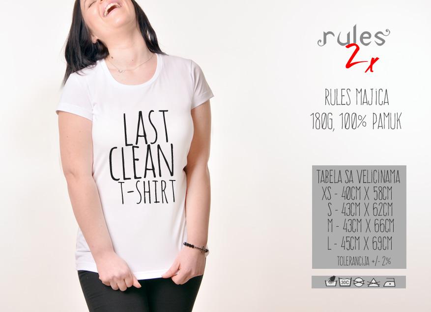 Zenska Rules majica sa natpisom Last Clean Tshirt - Tabela velicina