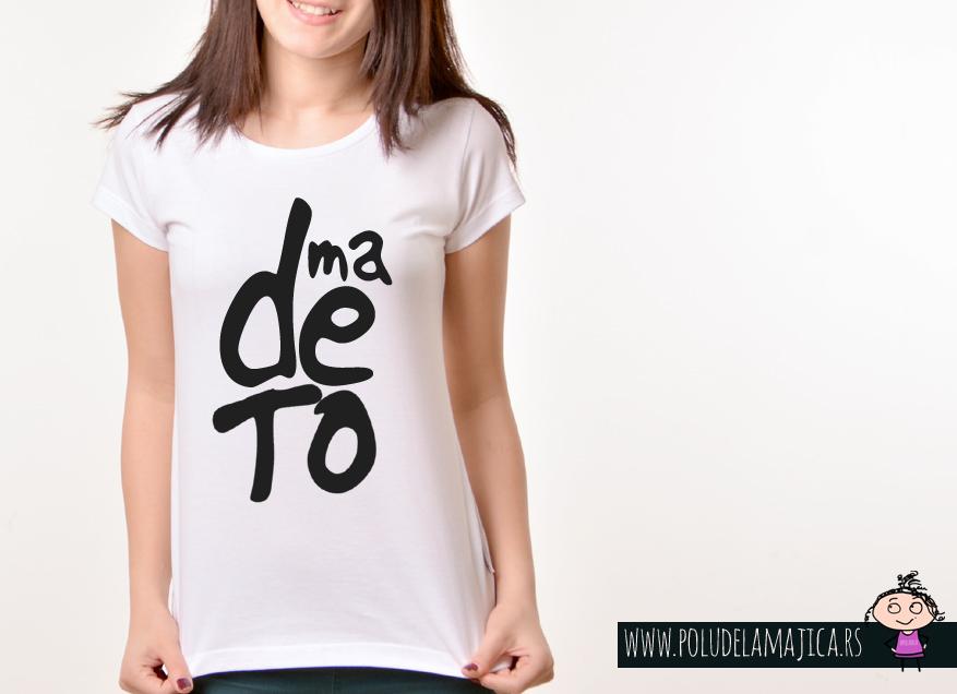 Zenska Rules majica sa natpisom Ma De To - poludelamajica