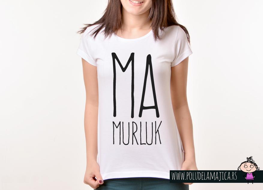 Zenska Rules majica sa natpisom Mamurluk -  poludelamajica