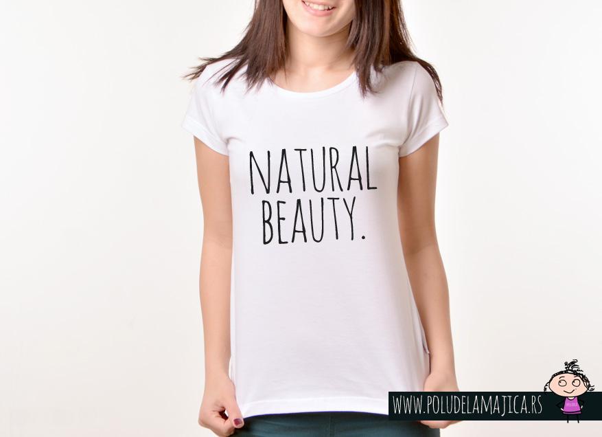 Zenska Rules majica sa natpisom Natural Beauty - poludelamajica