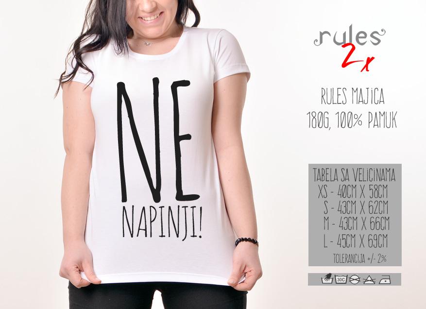 Zenska Rules majica sa natpisom Ne Napinji - Tabela velicina