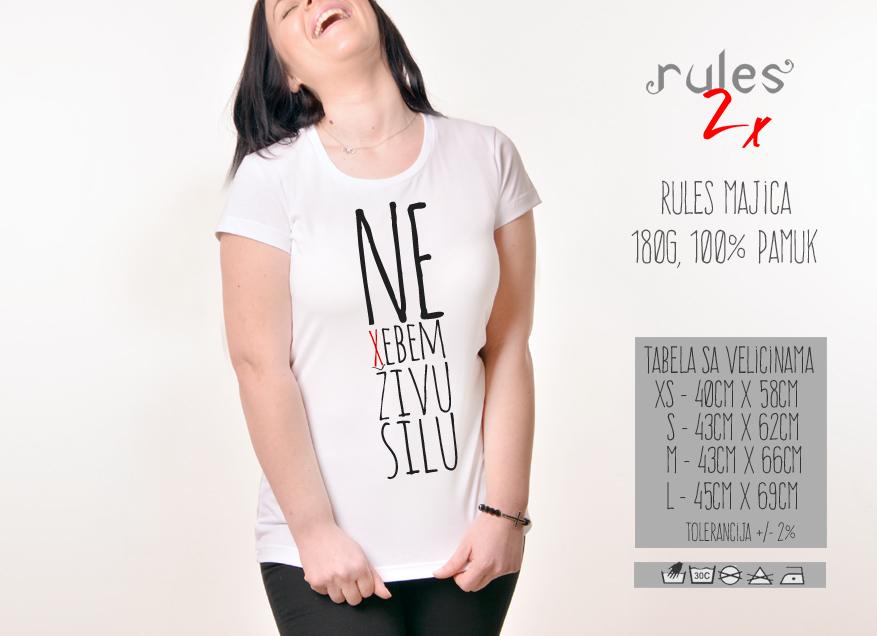 Zenska Rules majica sa natpisom Ne Xebem Zivu Silu - Tabela Velicina