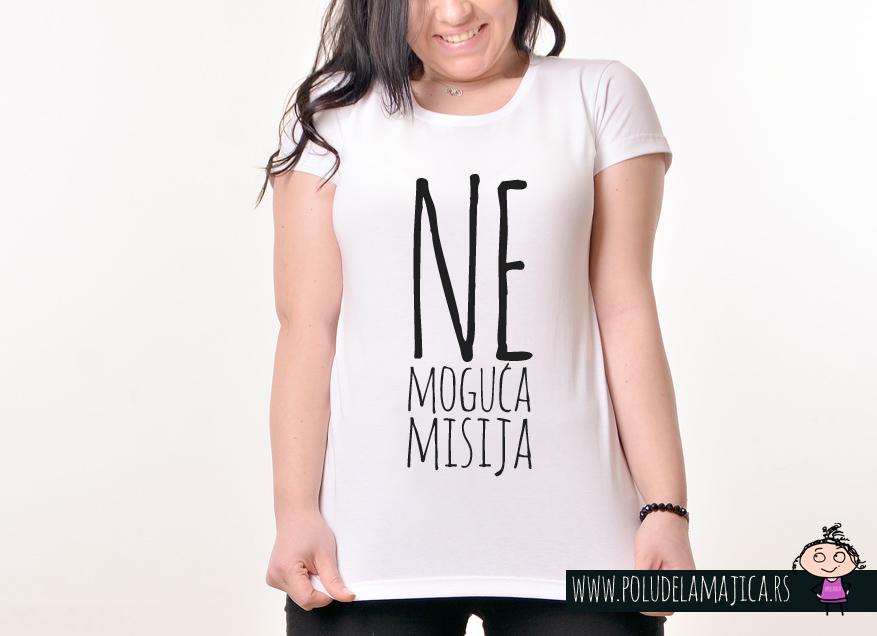 Zenska Rules majica sa natpisom Nemoguca misija - poludelamajica