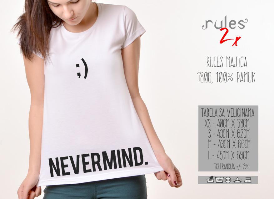 Zenska Rules majica sa natpisom Nevermind - Tabela velicina