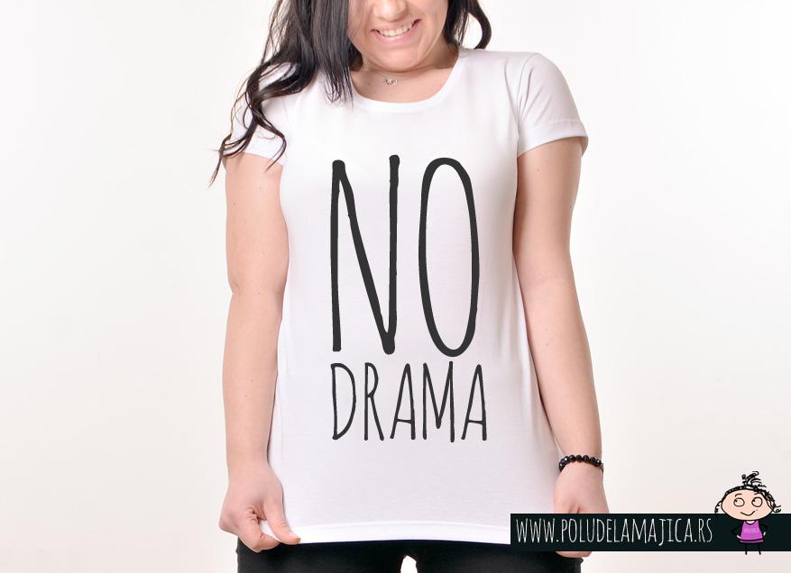 Zenska Rules majica sa natpisom No Drama - poludelamajica