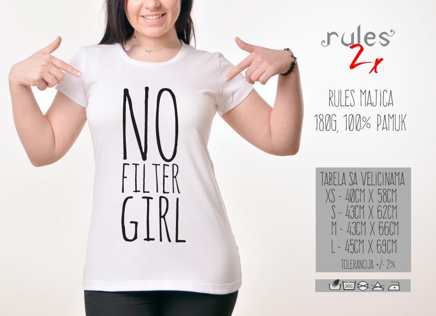 Zenska Rules majica sa natpisom No Filter Girl - Tabela velicina