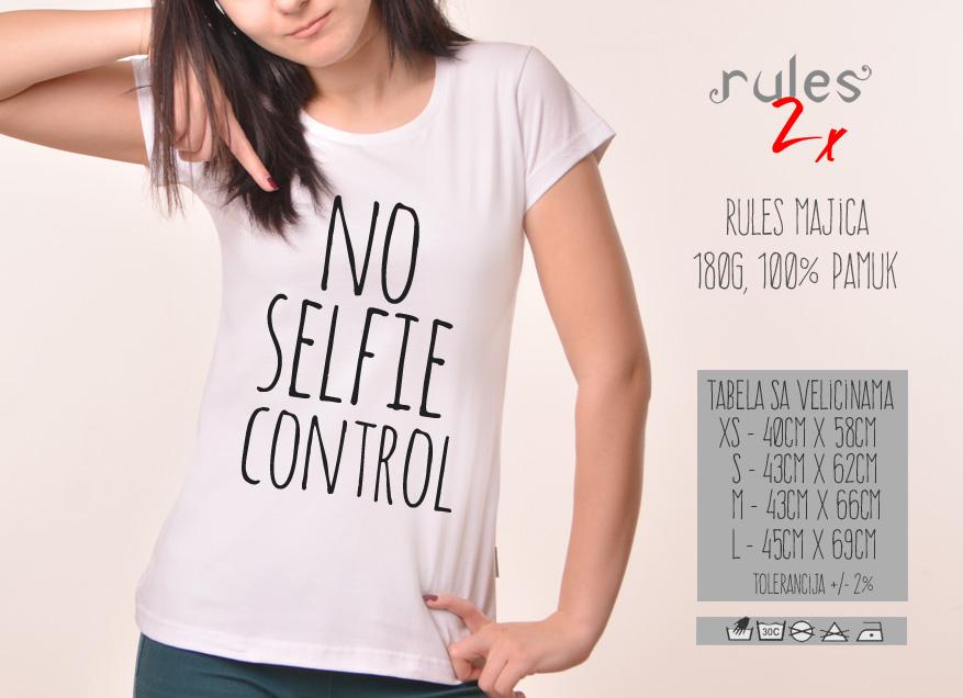 Zenska Rules majica sa natpisom No selfie Control - Tabela velicina