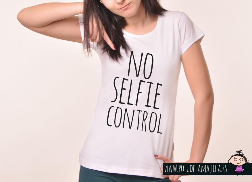 Zenska Rules majica sa natpisom No selfie Control - poludelamajica