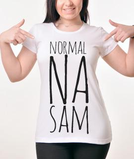Zenska Rules majica sa natpisom Normalna Sam - Proizvod